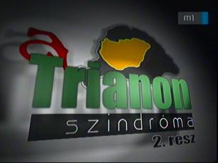 A Trianon szindróma: (2.)