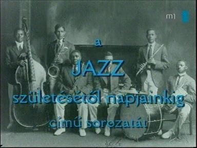 A jazz születésétől napjainkig