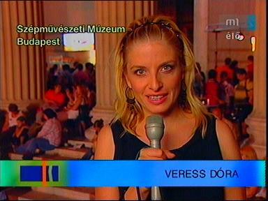 Veress Dóra, [tudósító - Szépművészeti Múzeum, Budapest]