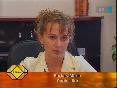 Farkas Mária, Dortina Sro