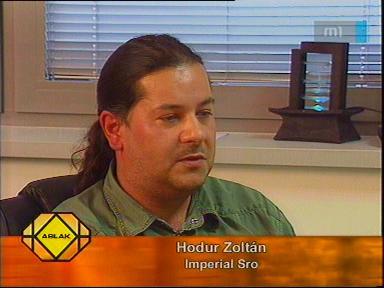 Hodur Zoltán, Imperial Sro