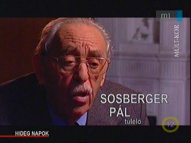 Sosberger Pál, túlélő