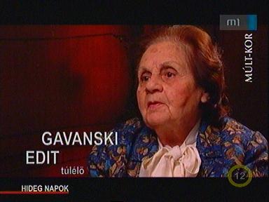 Gavanski Edit, túlélő