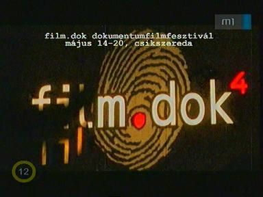 film.dok - Magyar-Román Dokumentumfilm Fesztivál (www.dok.ro) Csíkszereda 2008. május 12-18.