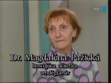 Dr. Magdaléna Pazická, vendégtanár, Szlovák Általános Iskola, Óvoda és Diákotthon, Szarvas