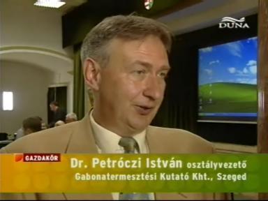 dr. Petróczi István, osztályvezető, Gabonatermesztési Kutató Kht., Szeged