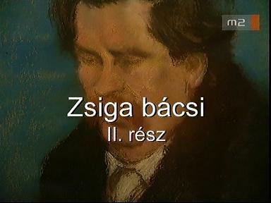 Zsiga bácsi 2. rész