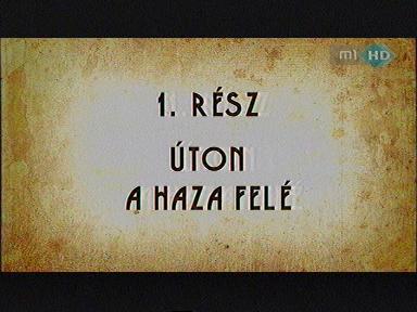 Magyarország története: Úton a haza felé - 1.