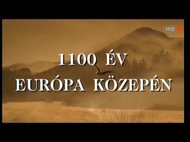 1100 év Európa közepén