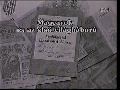 Magyarok és az első világháború