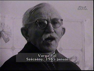 Varga Pál, Szécsény, 1985-01