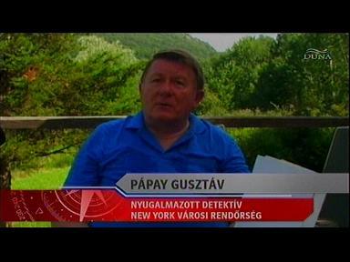 Pápay Gusztáv, nyugalmazott detektív, New York Városi Rendőrség