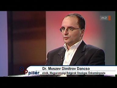 Dr. Muszev Dimitrov Dancso, elnök, Magyarországi Bolgárok Országos Önkormányzata