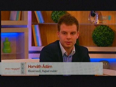 Horváth Ádám, főszervező, Rajtad múlik!