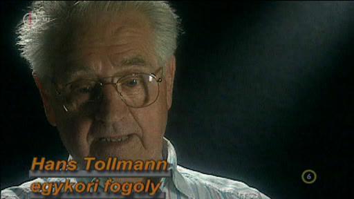 Hans Tollmann, egykori fogoly