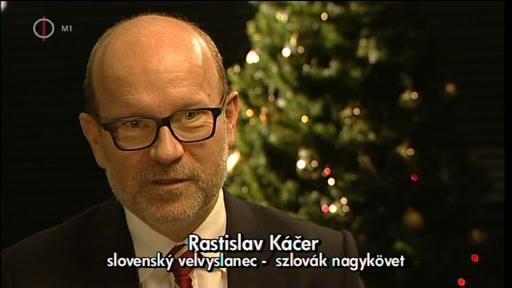 Rastislav Kácer, szlovák nagykövet