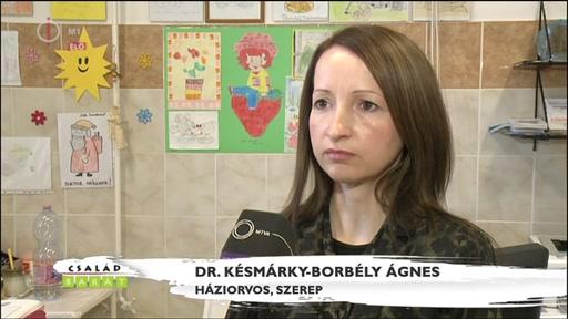 Dr. Késmárky-Borbély Ágnes, háziorvos, Szerep