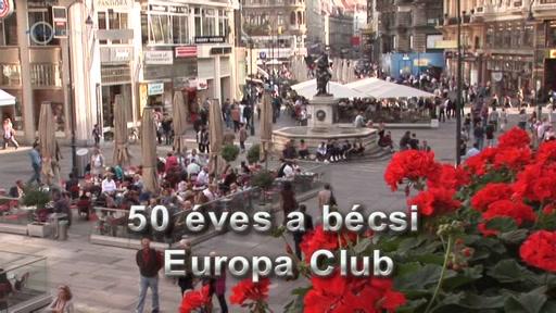 Határtalanul... magyar: 50 éves a bécsi Europa Club
