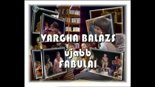 Vargha Balázs újabb fabulái