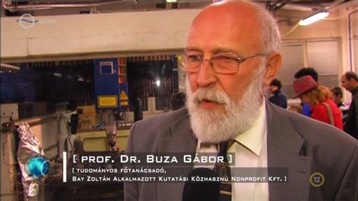 Prof. Dr. Buza Gábor, tudományos főtanácsadó, Bay Zoltán Alkalmazott Kutatási Közhasznú Nonprofit Kft.