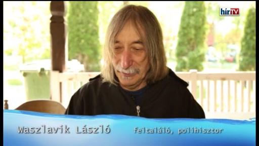 Waszlavik László, feltaláló, polihisztor